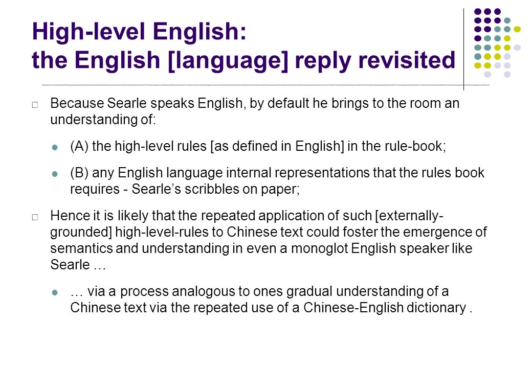 High-level English: the English [language] reply revisited